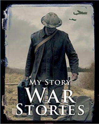 MY STORY | WAR STORIES