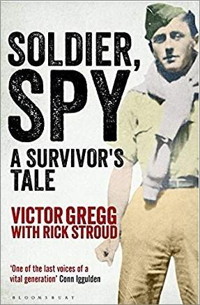 SOLDIER, SPY   A SURVIVOR'S TALE