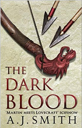 DARK BLOOD | CHRONICLES OF THE LONG WAR - A.J. Smith