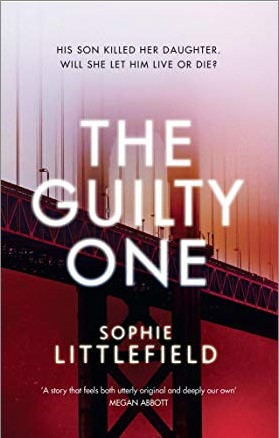 GUILTY ONE - Sophie Littlefield