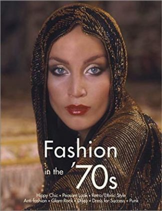 FASHION IN THE '70s