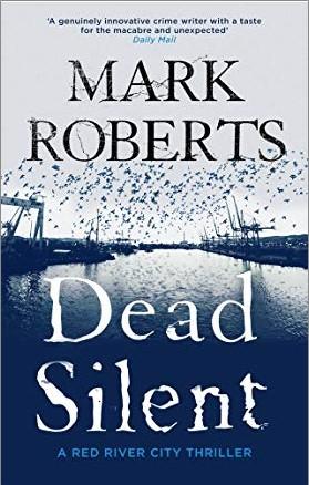 DEAD SILENT - Mark Roberts