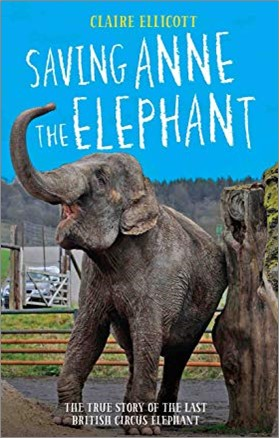 SAVING ANNE THE ELEPHANT | THE TRUE STORY OF THE LAST BRITISH CIRCUS ELEPHANT