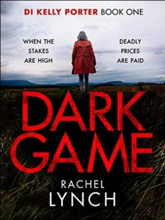 DARK GAME - Rachel Lynch
