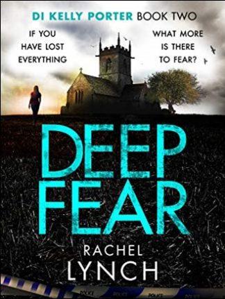 DEEP FEAR - Rachel Lynch
