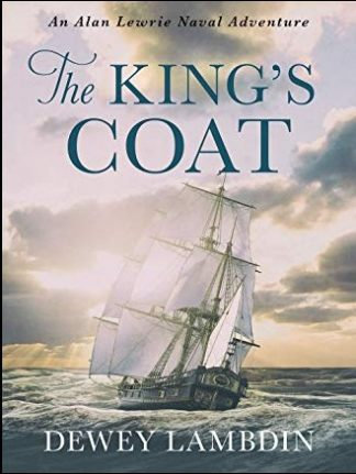 KING'S COAT - Dewey Lambdin