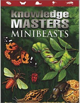 KNOWLEDGE MASTERS   MINIBEASTS