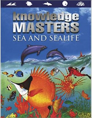KNOWLEDGE MASTERS   SEA AND SEALIFE