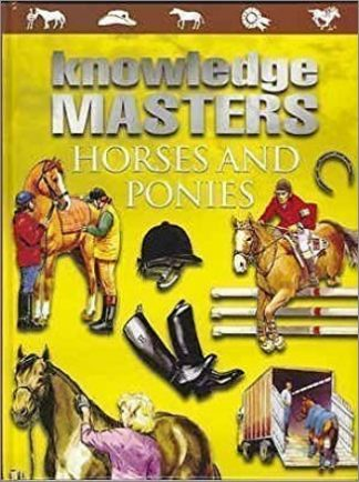 KNOWLEDGE MASTERS   HORSES AND PONIES