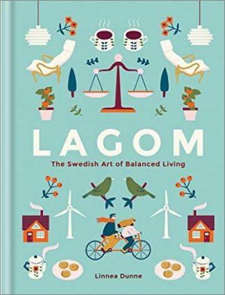 LAGOM | THE SWEDISH ART OF BALANCED LIVING
