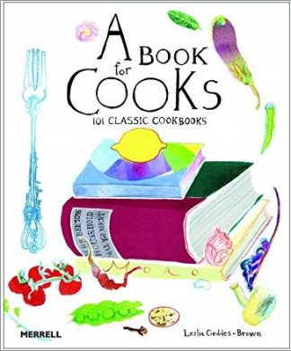 A BOOK FOR COOKS | 101 CLASSIC COOKBOOKS