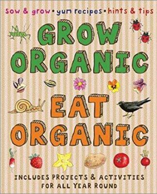 GROW ORGANIC | EAT ORGANIC