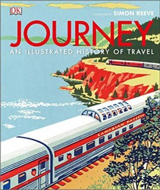 JOURNEY | AN ILLUSTRATED HISTORY OF TRAVEL