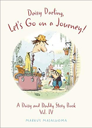 DAISY DARLING, LET'S GO ON A JOURNEY!   BOOK IV