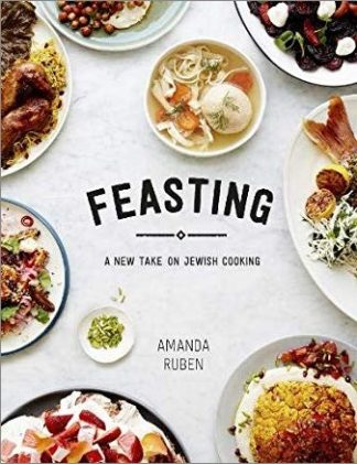 FEASTING | A NEW TAKE ON JEWISH COOKING