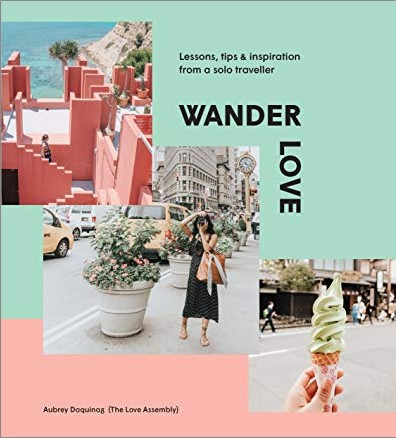 WANDER LOVE | LESSONS, TIPS & INSPIRATIONS FROM A SOLO TRAVELLER