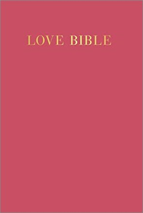 LOVE BIBLE | WORDS OF LOVE