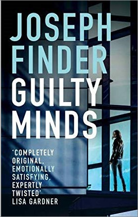 GUILTY MINDS - Joseph Finder