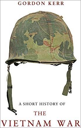 A SHORT HISTORY OF | THE VIETNAM WAR