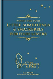 WINNIE-THE-POOH | LITTLE SOMETHINGS & SMACKERELS FOR FOOD LOVERS