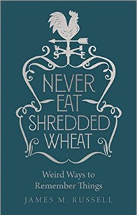 NEVER EAT SHREDDED WHEAT | WEIRD WAYS TO REMEMBER THINGS