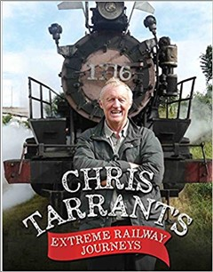 CHRIS TARRANT'S | EXTREME RAILWAY JOURNEYS