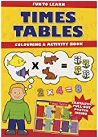 FUN TO LEARN | TIMES TABLES | COLOURING & ACTIVITY BOOK
