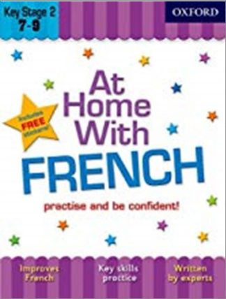 OXFORD | AT HOME WITH FRENCH | KEY STAGE 2 7-9