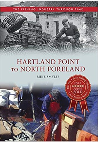 FISHING INDUSTRY THROUGH TIME | HARTLAND POINT TO NORTH FORELAND
