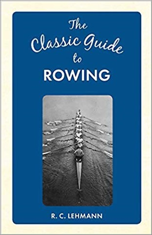 CLASSIC GUIDE TO ROWING