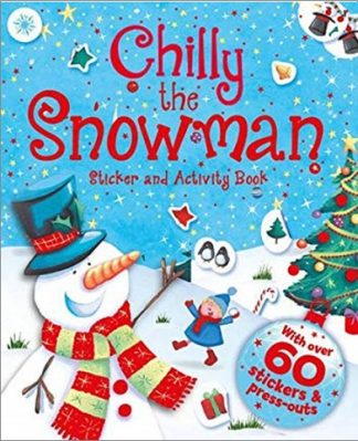 CHILLY THE SNOWMAN | STICKER AND ACTIVITY BOOK