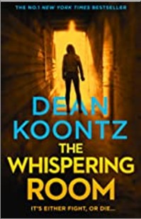 WHISPERING ROOM - Dean Koontz