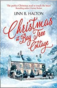 CHRISTMAS AT BAY TREE COTTAGE - Linn B. Halton