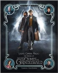 LIGHTS, CAMERA, MAGIC! | THE MAKING OF FANTASTIC BEASTS CRIMES OF GRINDELWALD