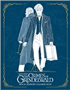 FANTASTIC BEASTS | THE CRIMES OF GRINDELWALD | MAGICAL ADVENTURE COLOURING BOOK