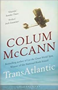 TRANS ATLANTIC - Colum McCann