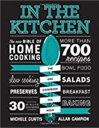 IN THE KITCHEN | THE NEW BIBLE OF HOME COOKING