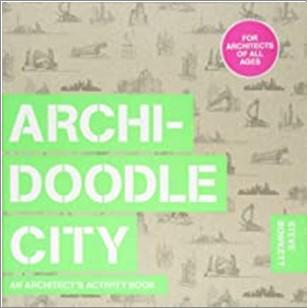 ARCHI-DOODLE CITY | AN ARCHITECT'S ACTIVITY BOOK