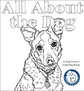 ALL ABOUT THE DOG | A DOG LOVER'S COLOURING BOOK