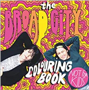 BROAD CITY COLOURING BOOK (NOT FOR KIDS)