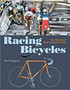 RACING BICYCLES | THE ILLUSTRATED STORY OF ROAD CYCLING