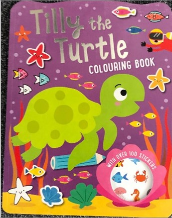 TILLY THE TURTLE COLOURING BOOK
