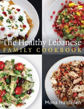 HEALTHY LEBANESE FAMILY COOKBOOK