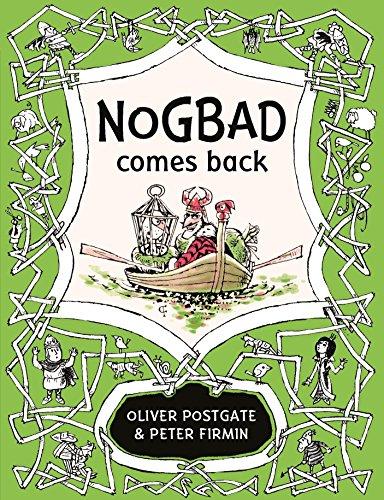 NOGBAD COMES BACK - Oliver Postgate & Peter Firmin