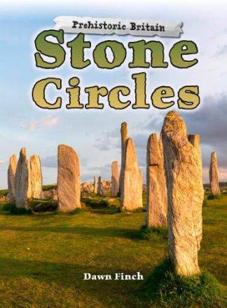 PREHISTORIC BRITAIN | STONE CIRCLES