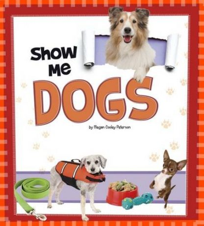 SHOW ME! | DOGS