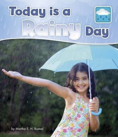 TODAY IS A | RAINY DAY