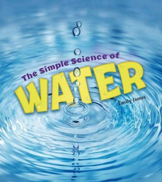SIMPLE SCIENCE OF | WATER