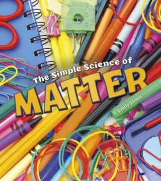 SIMPLE SCIENCE OF | MATTER