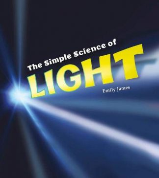 SIMPLE SCIENCE OF | LIGHT